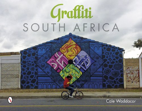 Graffiti South Africa By Cale Waddacor