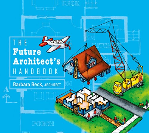 Future Architect's Handbook By Barbara Beck