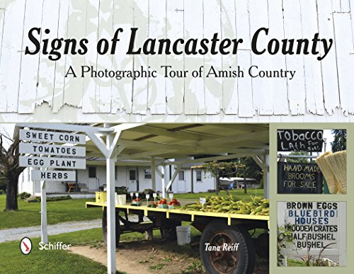 Signs of Lancaster County By Tana Reiff