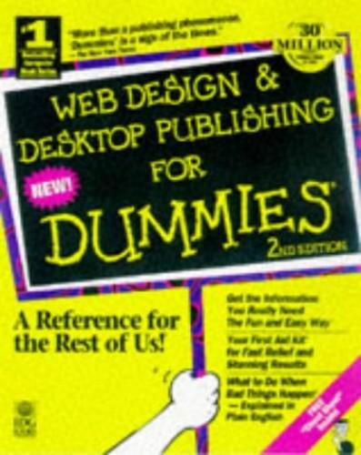 Web Design and Desktop Publishing For Dummies By Roger C. Parker