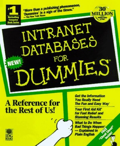 Intranet and Web Databases For Dummies By Paul Litwin