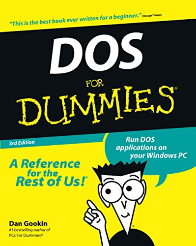 DOS for Dummies, 3rd Edition By Dan Gookin