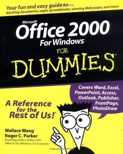 Microsoft Office 2000 for Windows For Dummies By Wallace Wang