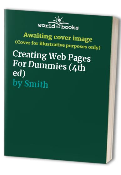 Creating Web Pages For Dummies By Bud E. Smith