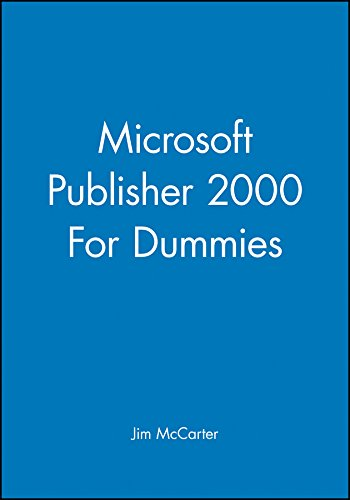 Microsoft Publisher 2000 For Dummies By Jim McCarter