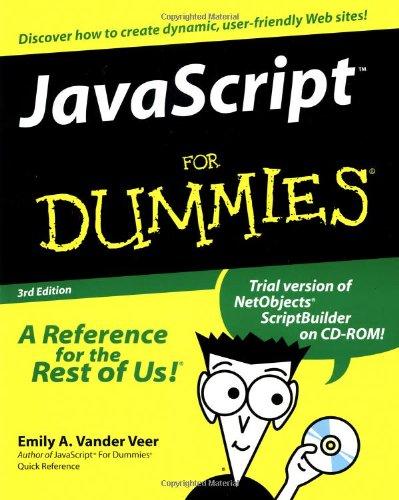 Javascript For Dummies by Emily A. Vander Veer
