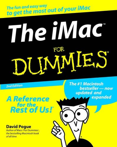 The iMac For Dummies by David Pogue
