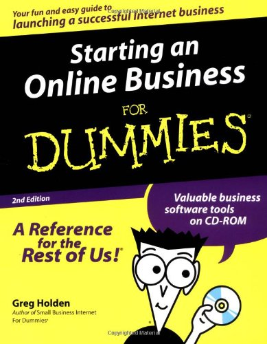 Starting an Online Business For Dummies By Greg Holden