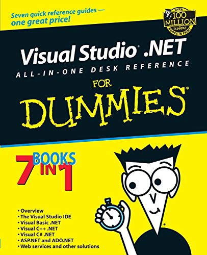 Visual Studio.NET All-in-One Desk Reference For Dummies By Nitin Pandey