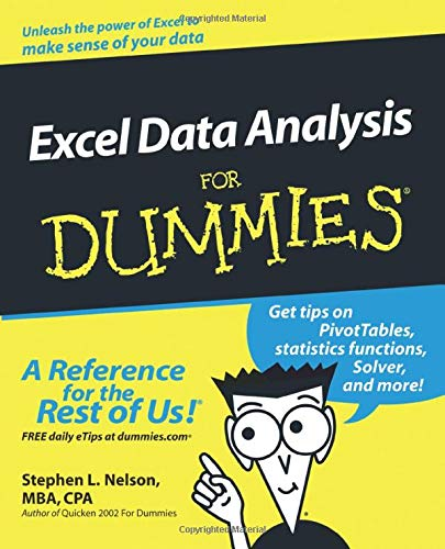 Excel Data Analysis For Dummies By Stephen L. Nelson