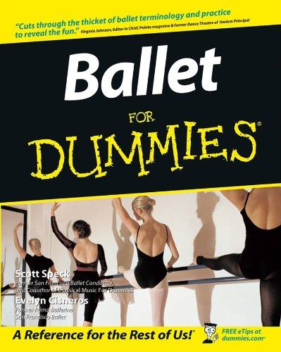 Ballet For Dummies By Scott Speck