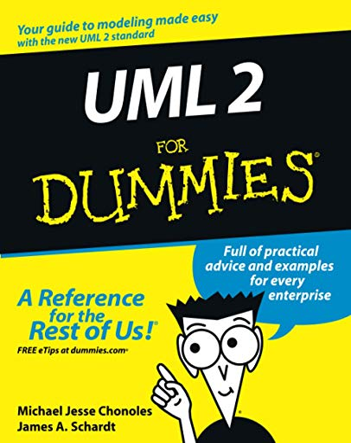 UML 2 For Dummies by Michael Jesse Chonoles