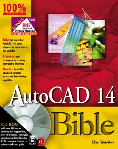 AutoCAD 14 Bible By Ellen Finkelstein