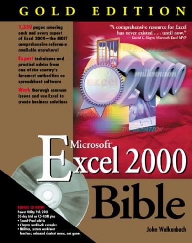 EXCEL 2000 Bible: Gold Edition by John Walkenbach