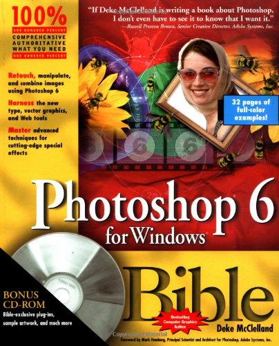 Photoshop 6 for Windows Bible by Deke McClelland