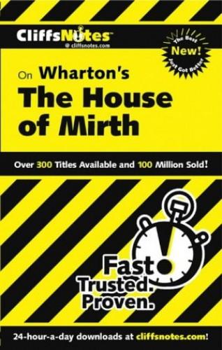 CliffsNotes on Wharton's The House of Mirth par Bruce Edward Walker