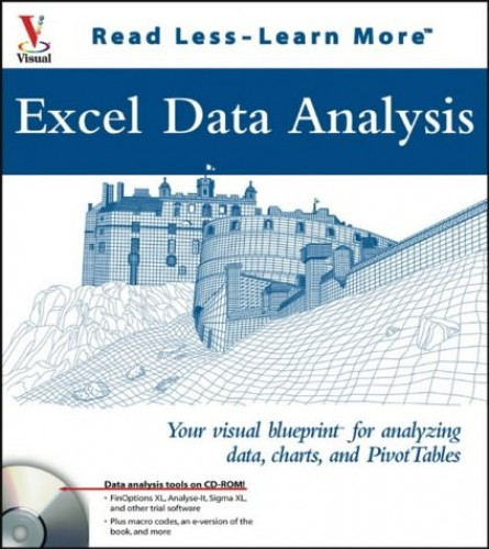 Excel Data Analysis: Your Visual Blueprint for Analyzing Data, Charts, and Pivot Tables by Jinjer Simon