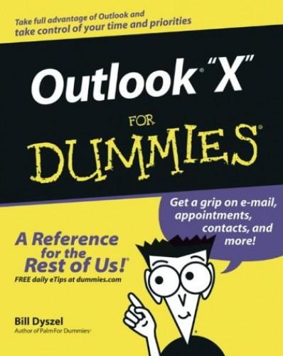 Outlook 2003 For Dummies By Bill Dyszel