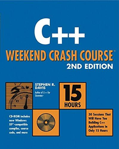 C++ Weekend Crash Course By Stephen R. Davis