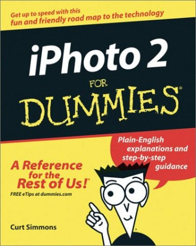 iPhoto 2 for Dummies by Curt Simmons