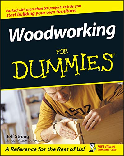 Woodworking for Dummies By Jeff Strong