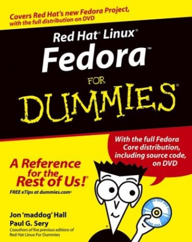 Red Hat Linux Fedora for Dummies By Jon Hall