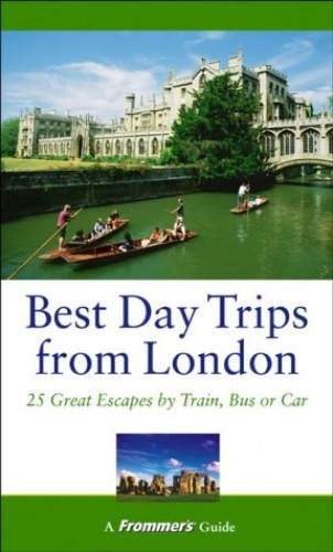 Frommer's Best Day Trips from London By Stephen Brewer