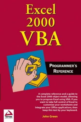 Excel 2000 VBA Programmer's Reference By John Green
