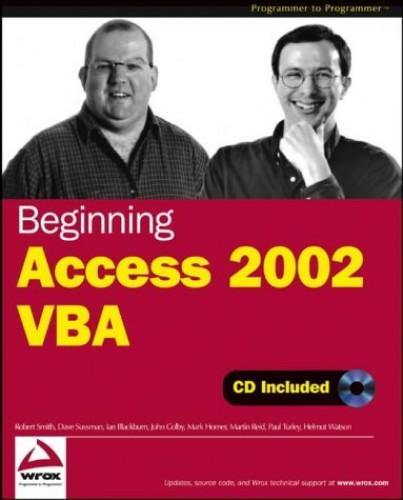 Beginning Access 2002 VBA By Robert Smith