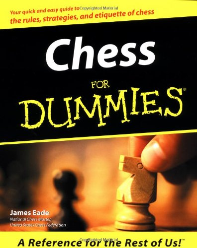 Chess For Dummies By Jim Eade