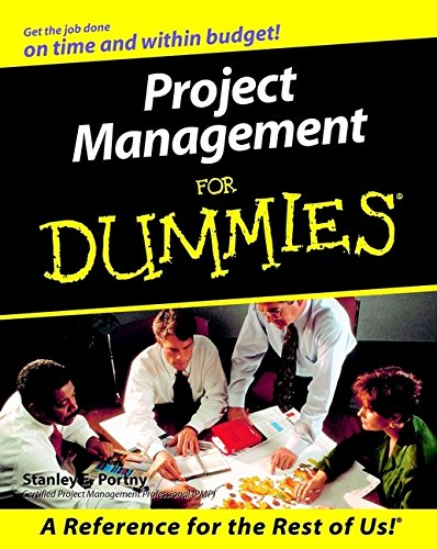 Project Management For Dummies by Stanley E. Portny