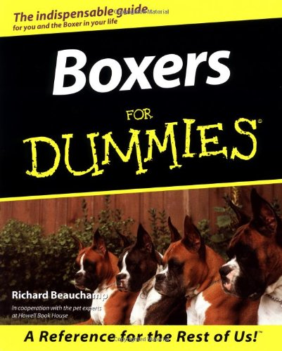 Boxers for Dummies By Richard G. Beauchamp