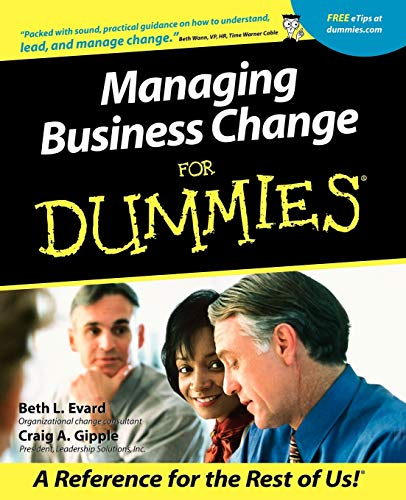 Managing Business Change For Dummies By Beth L. Evard