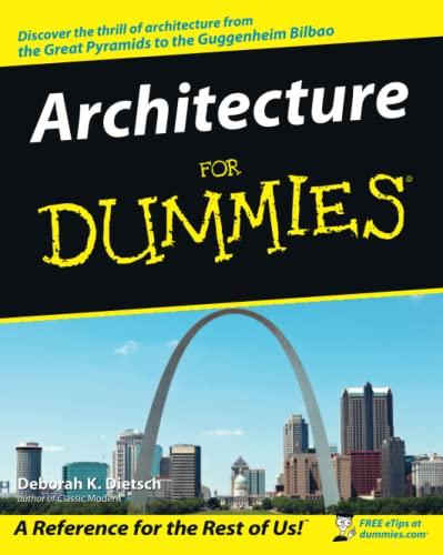 Architecture For Dummies by Deborah K Deitsch