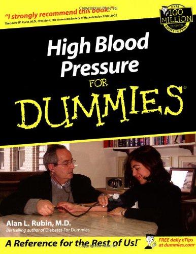 High Blood Pressure For Dummies By Alan L. Rubin
