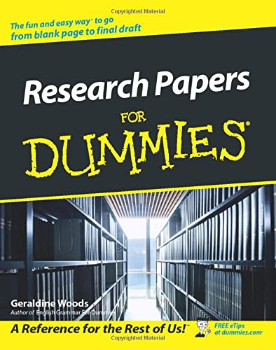 Research Papers For Dummies by G. Woods