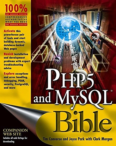 PHP and MySQL Bible By Tim Converse