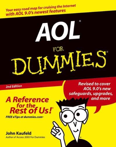 AOL for Dummies By John Kaufeld
