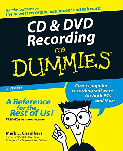 CD and DVD Recording For Dummies By Mark L. Chambers