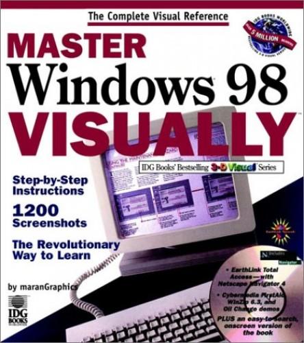 MASTER Windows 98 VISUALLY by Ruth Maran