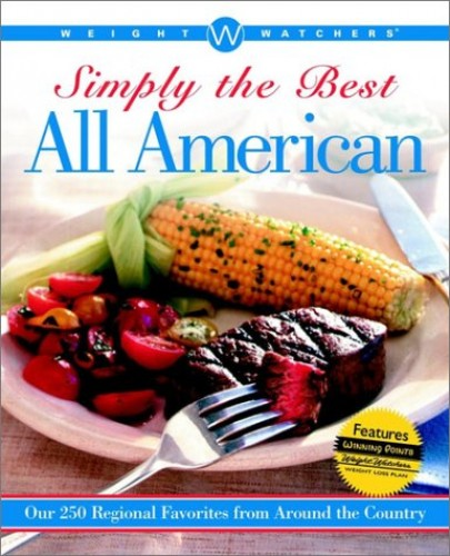 Weight Watchers Simply the Best All-American (Soft Cover Edition) By Weight Watchers