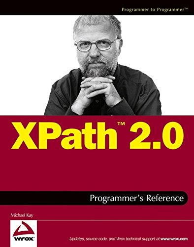 XPath 2.0 Programmer's Reference By Michael Kay