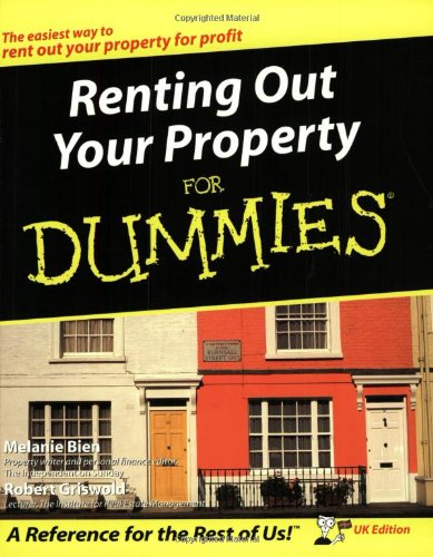Renting Out Your Property for Dummies UK Edition By Melanie Bien