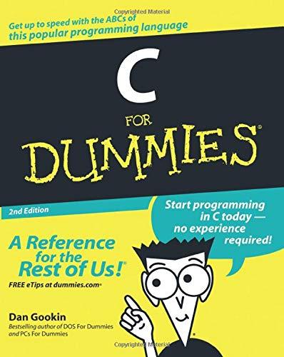 C For Dummies, 2nd Edition By Dan Gookin