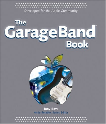 GarageBand Book By Tony Bove