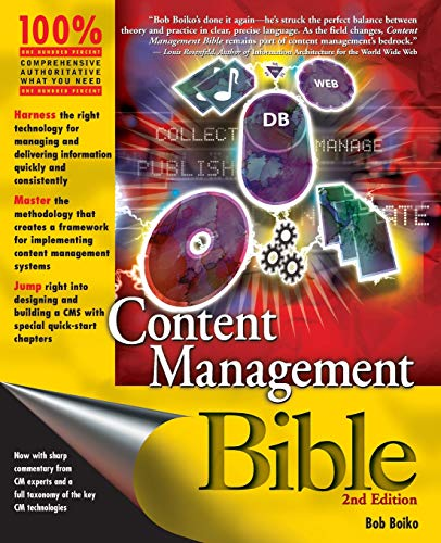 Content Management Bible By Bob Boiko