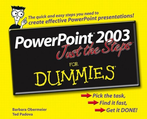 PowerPoint 2003 Just the Steps For Dummies By Barbara Obermeier