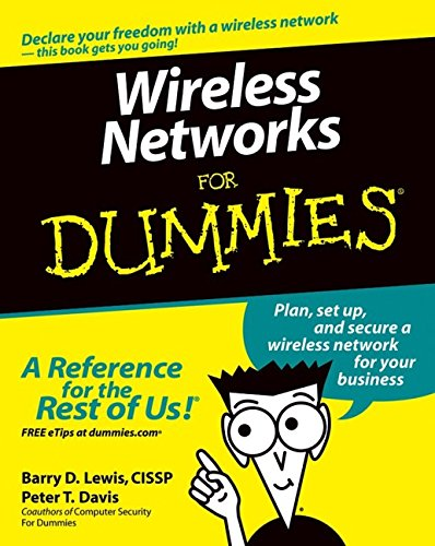 Wireless Networks For Dummies by Peter David