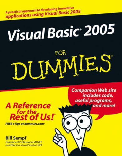 Visual Basic 2005 For Dummies by Bill Sempf
