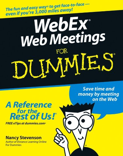 WebEx Web Meetings For Dummies By Nancy Stevenson